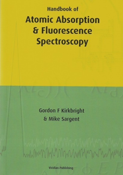 Handbook of Atomic Absorption & Fluorescence Spectroscopy